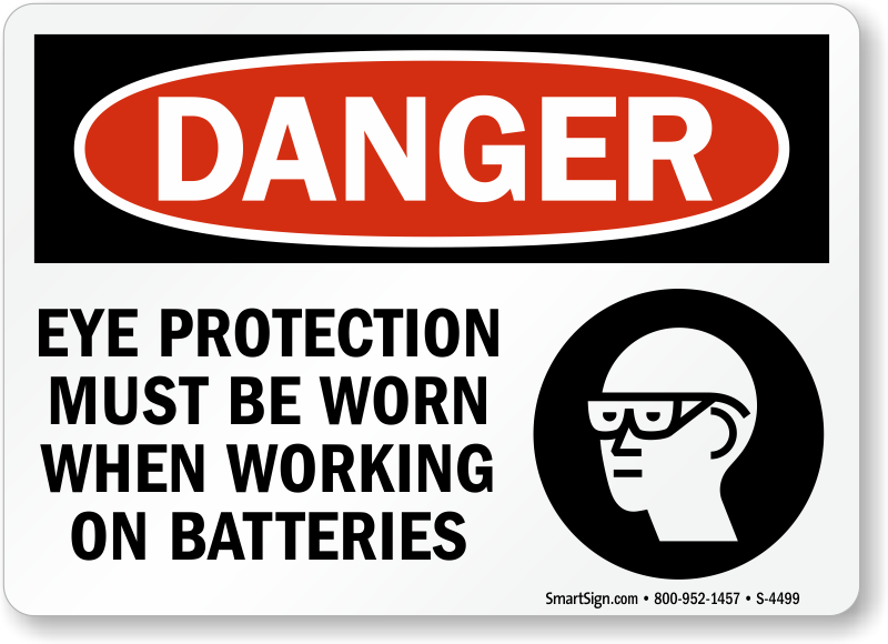 Eye Protection Must When Working On Batteries Sign