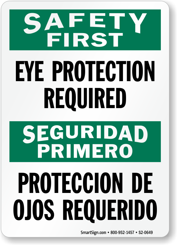 Eye Protection Required Safety First Bilingual Sign