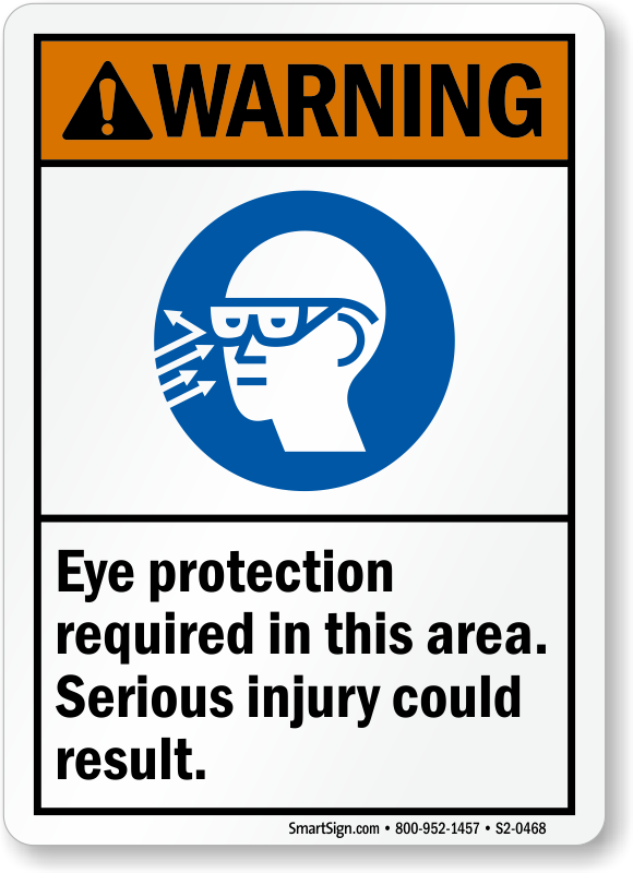 Eye Protection Required Injury Possible ANSI Warning Sign