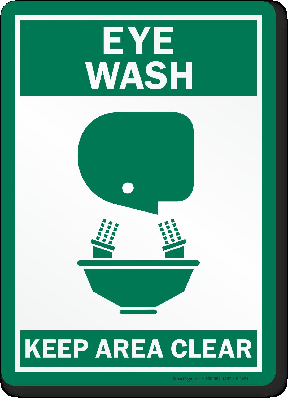 Eyewash Sign Keep Area Clear Sku S 1451 Mysafetysign Com
