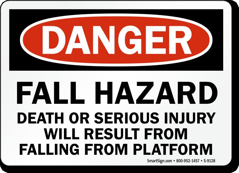 Fall Hazard Death Injury Falling From Platform Sign