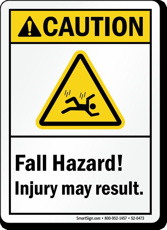 Fall Hazard, Injury May Result ANSI Caution Sign