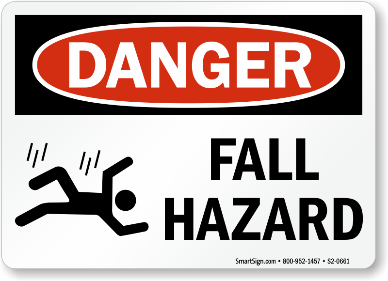 Fall Hazard OSHA Danger Sign