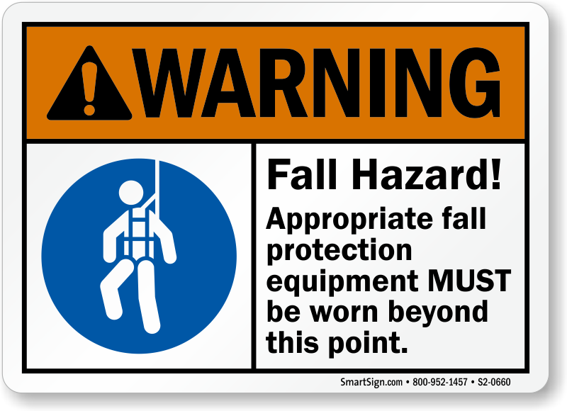 Fall Hazard, Appropriate Protection Equipment Be Worn Sign