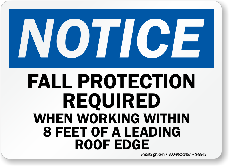 Fall Protection Required Roof Access Sign - Free Delivery