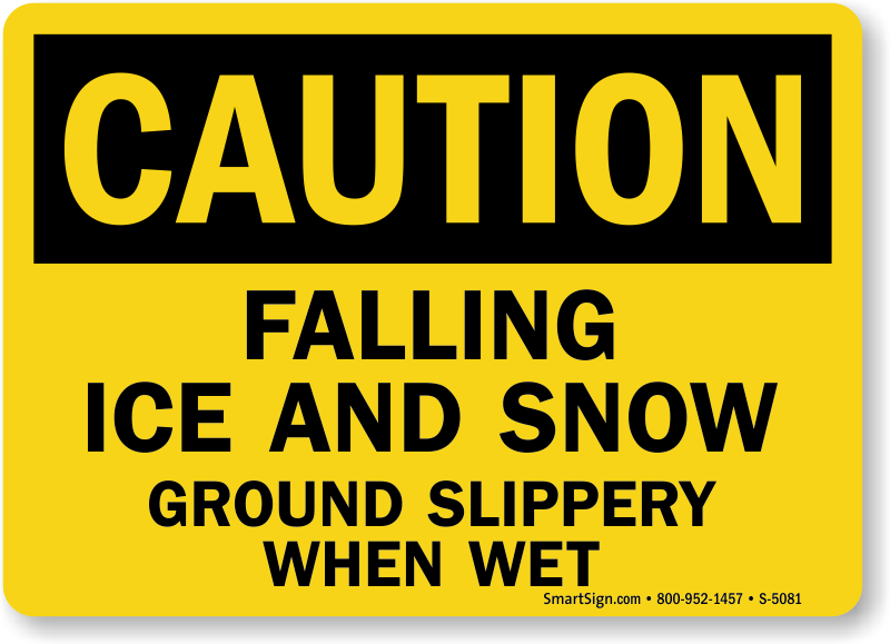 Falling Ice And Snow Ground Slippery Sign