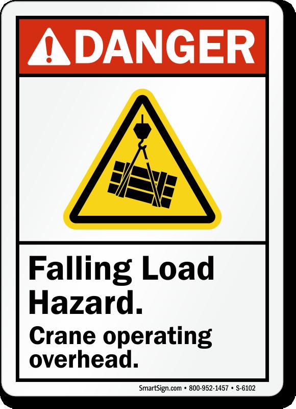 Falling Load Hazard Danger Sign Crane Operating Overhead