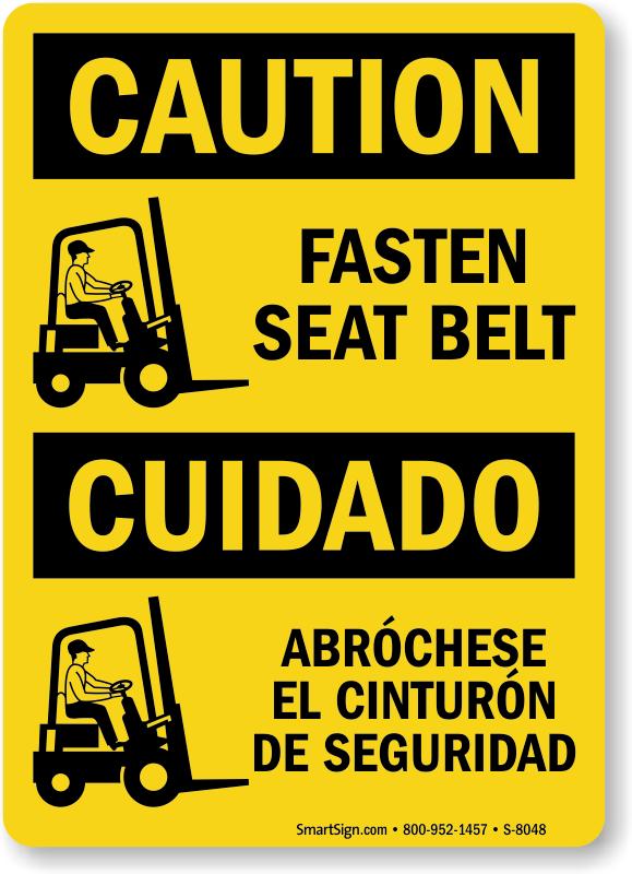 Fasten Seat Belt OSHA Caution Bilingual Sign