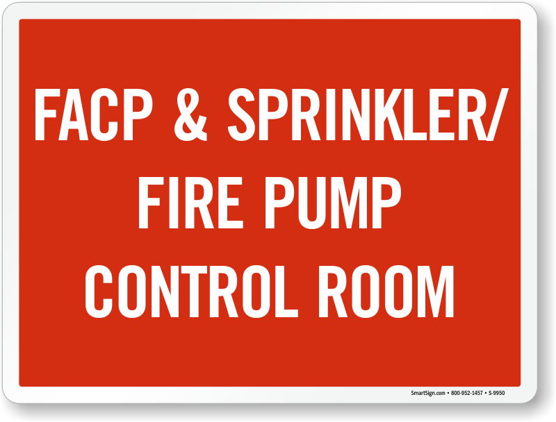 FACP And Sprinkler, Fire Pump Control Room Sign