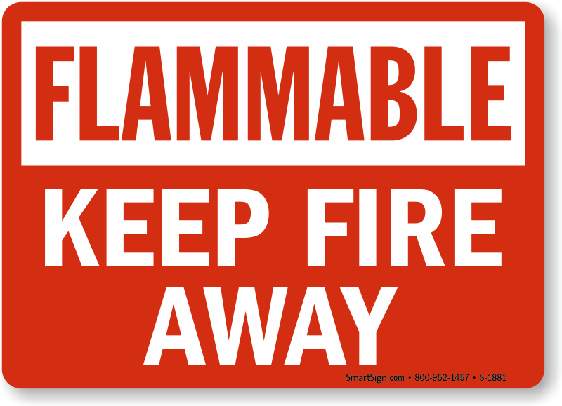Keep Fire Away Sign Flammable Safety Sku S 1881