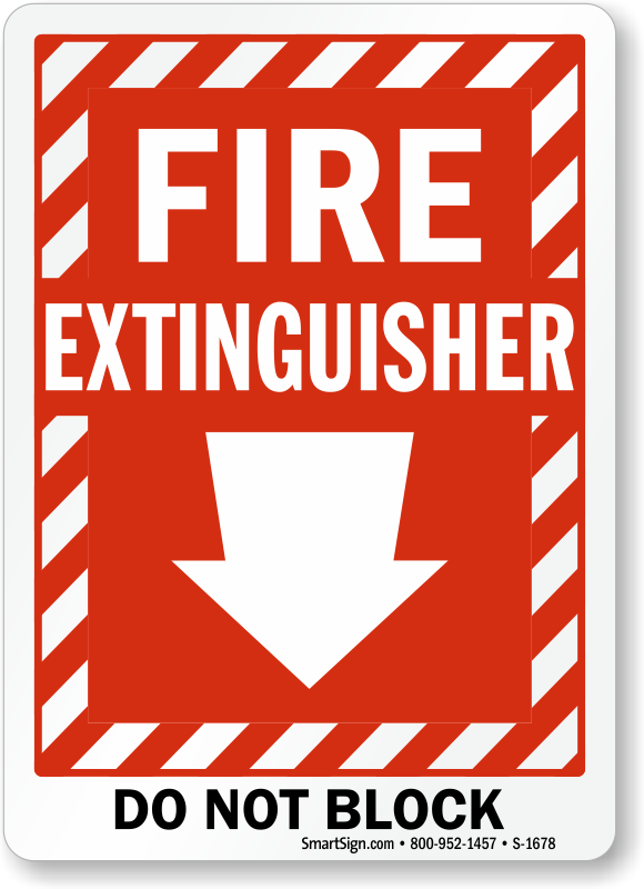 Do Not Block Fire Extinguisher Signs Extinguisher Keep Clear