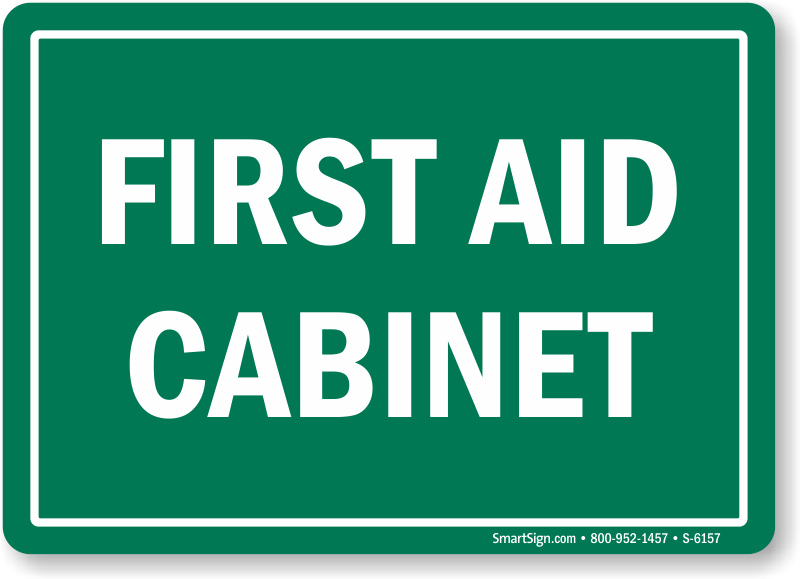 first aid cabinet sign fast free shipping sku s 6157. Black Bedroom Furniture Sets. Home Design Ideas