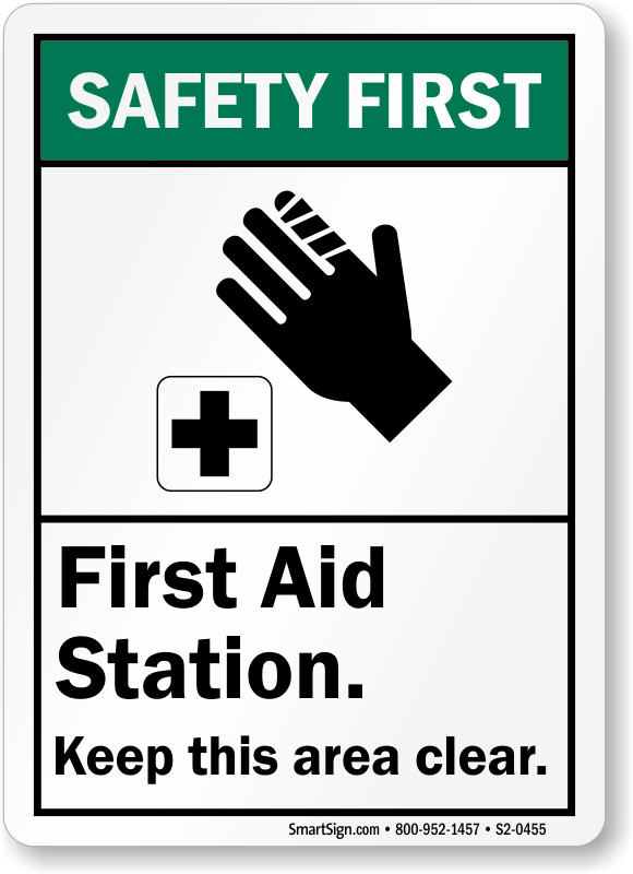 First Aid Station Keep Clear ANSI Safety First