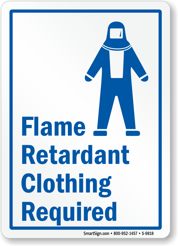 Flame Retardant Clothing Required Sign Free Shipping Sku S 9818