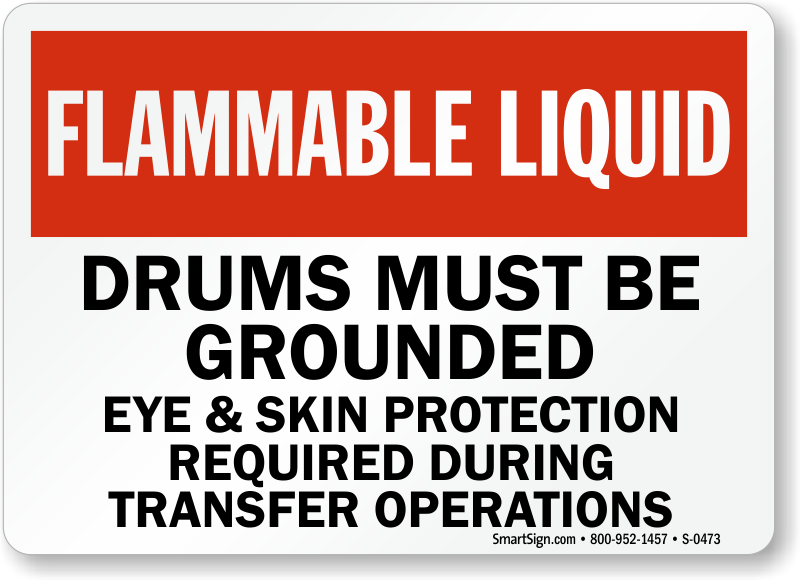 Flammable Liquid Drums Grounded Protection Sign