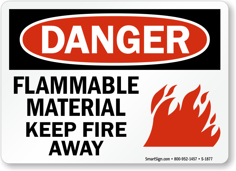 Osha Flammable Material Keep Fire Away Sign With Graphic