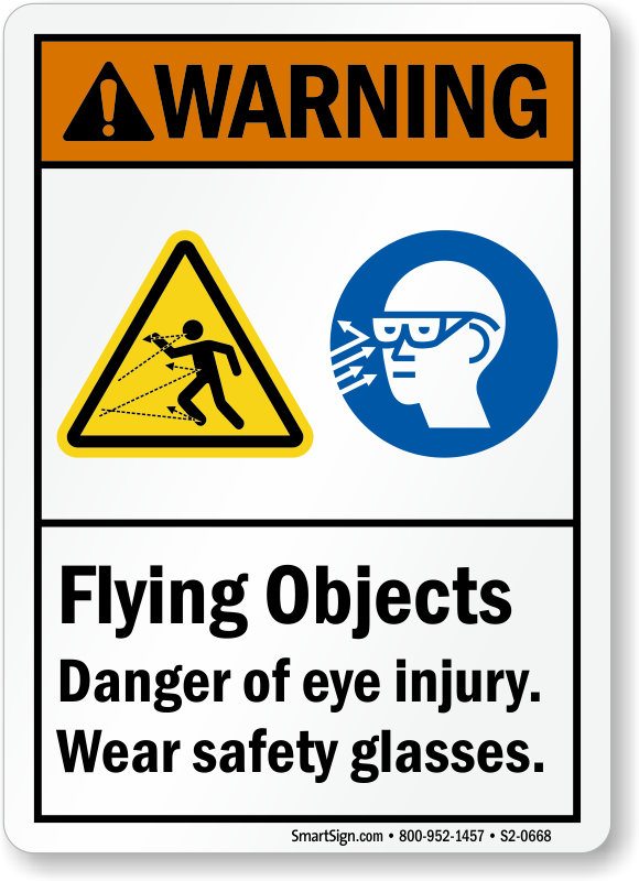 Flying Objects, Danger Eye Injury Wear Glasses Sign