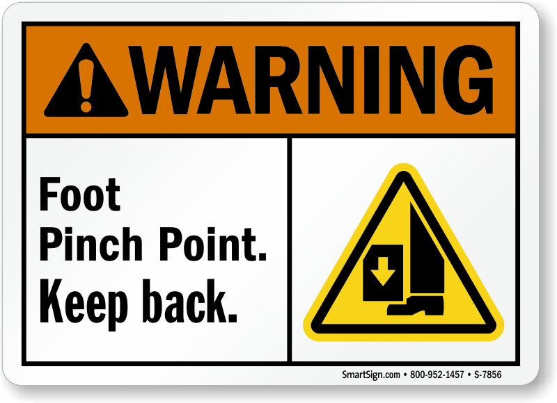 Foot Pinch Point Keep Back ANSI Warning Sign