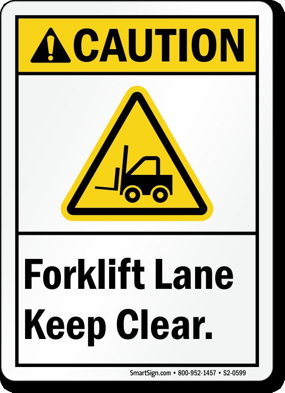 Forklift Lane Keep Clear ANSI Caution Sign