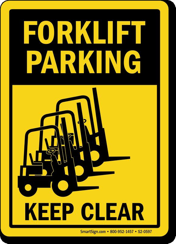 Forklift Parking Keep Clear Sign