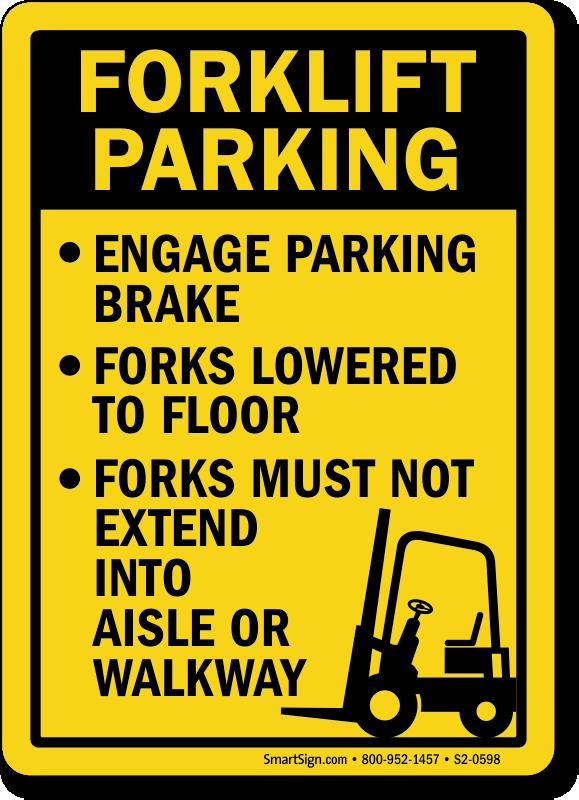 Forklift Parking Rules Engage Brake, Forks Lowered Sign