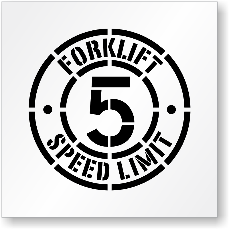 Forklift Speed Limit 5 Stencil