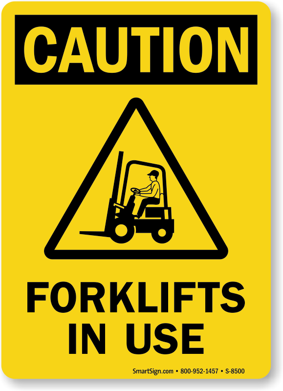 Forklifts In Use Caution Sign With Man Operating Forklift