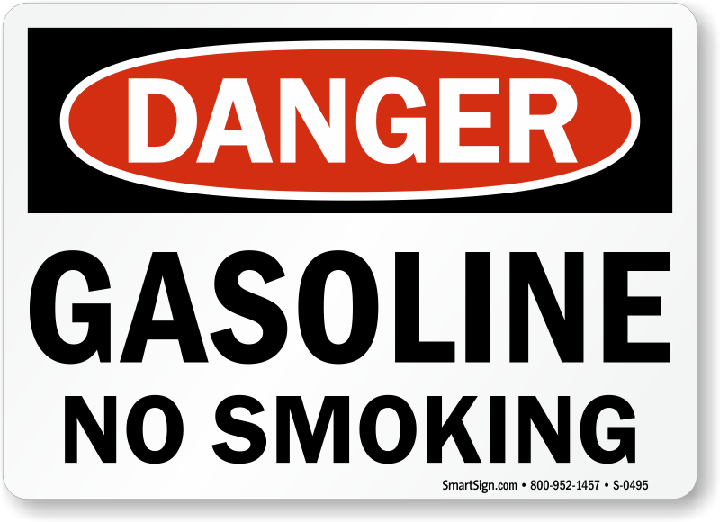 Danger Gasoline No Smoking Sign