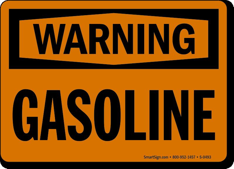 Warning Gasoline Sign