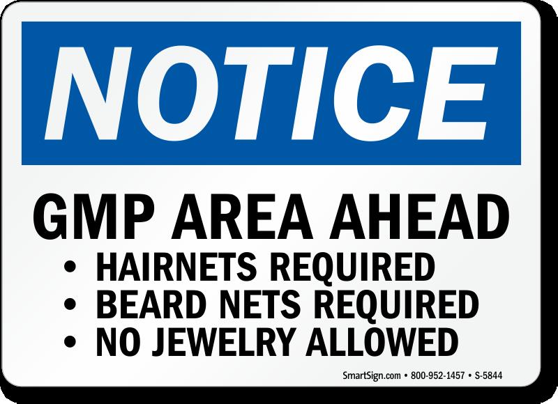 GMP Area Ahead OSHA Notice Sign