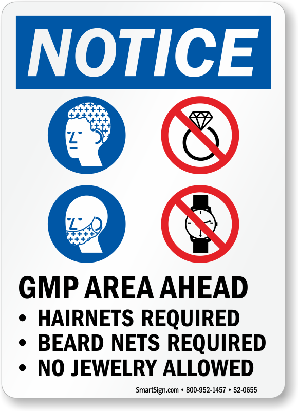 GMP Area Ahead Hairnets Beard Nets Required Sign