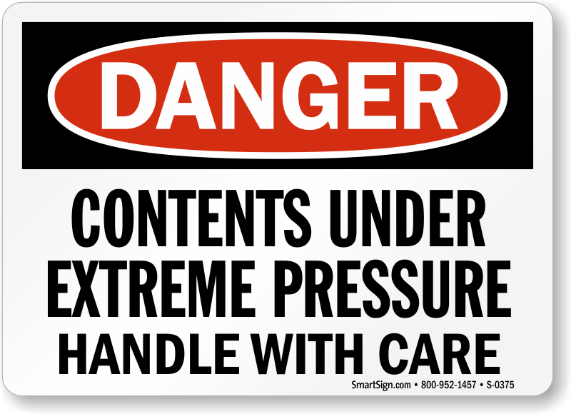 Danger Contents  Extreme Pressure Sign