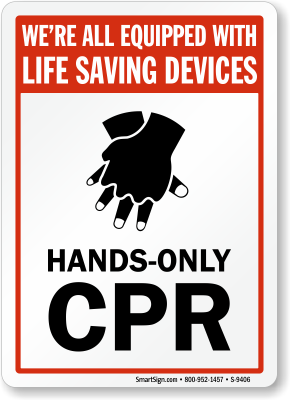 equipped with life saving devices hands only cpr sign sku s 9406
