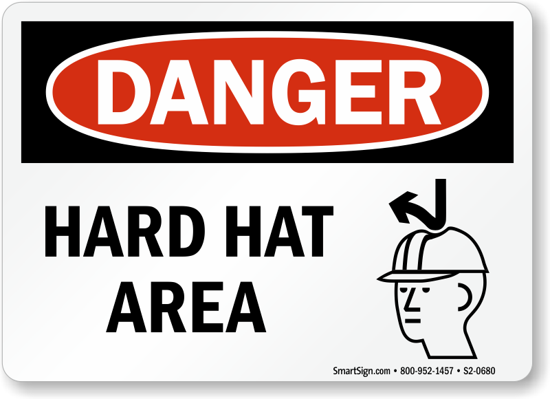 Hard Hat Area Danger Sign