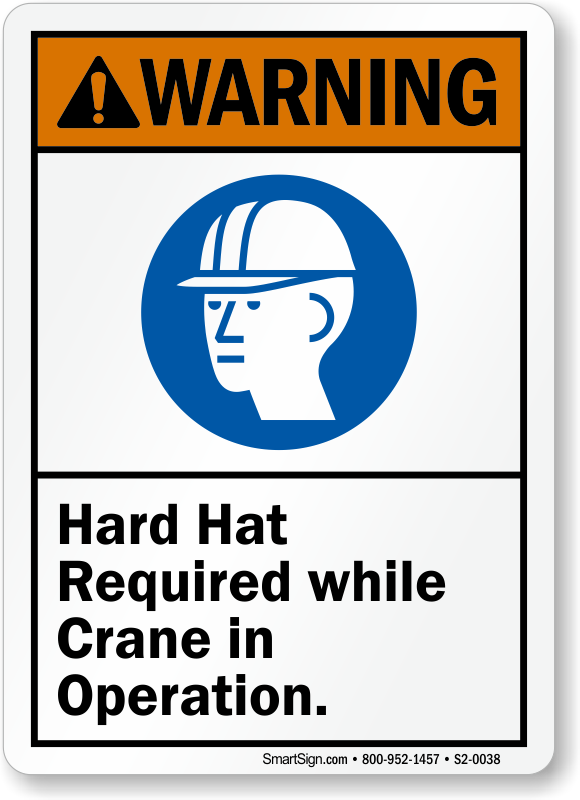 Hard Hat Required While Crane In Operation Sign