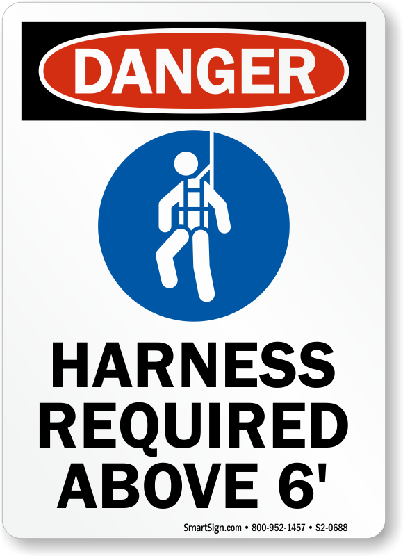 Harness Required Above 6 Feet Sign