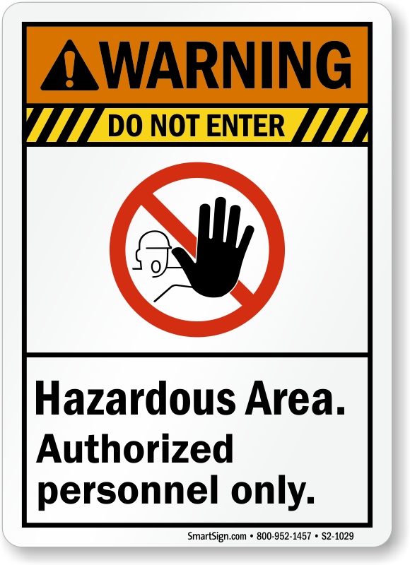 Hazardous Area Warning Sign