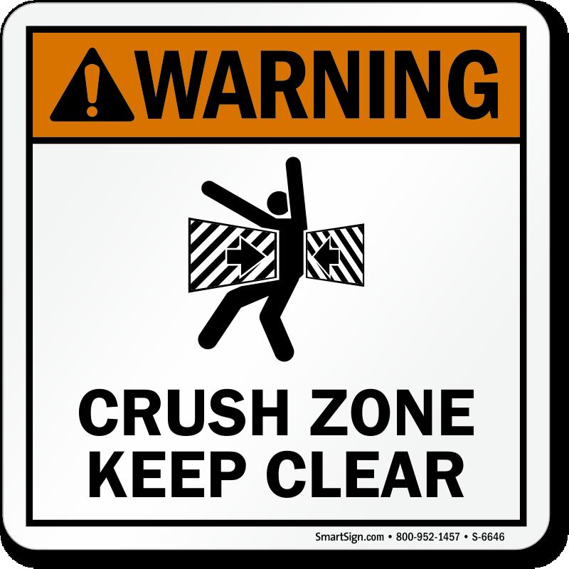 ANSI Warning Crush Zone Keep Clear Sign