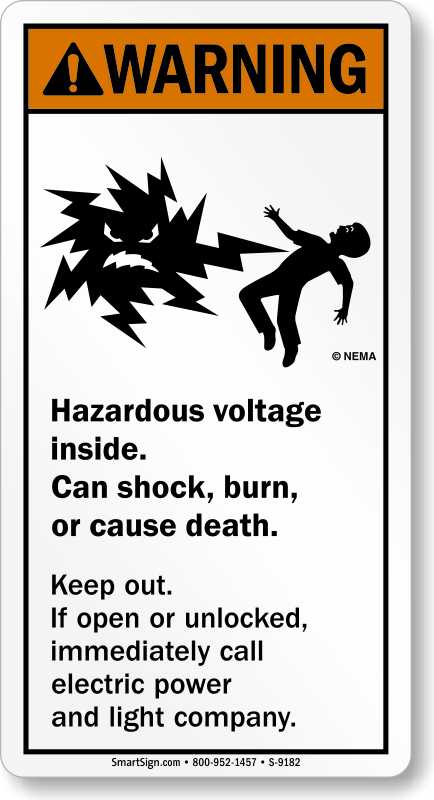 Hazardous Voltage Inside Can Shock Burn Keep Out Sign