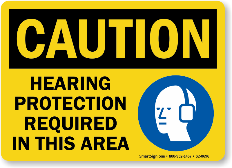 Hearing Protection Required In This Area Sign