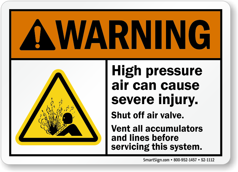 High Pressure Air Warning Sign