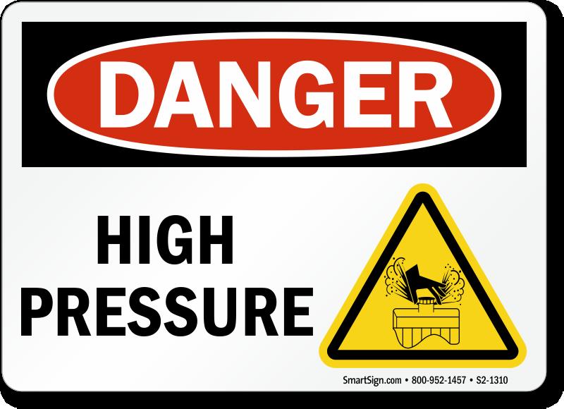 High Pressure OSHA Danger Sign