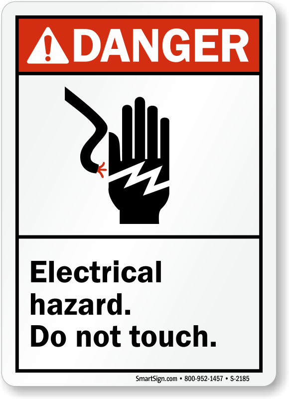 Electrical Hazard, Do Not Touch Danger Sign, SKU: S-2185 ...