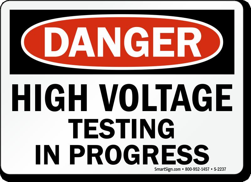 High Voltage Testing : High voltage testing in progress sign danger sku s