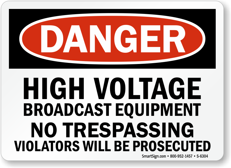 High Voltage Gear : High voltage broadcast equipment no trespassing sign sku