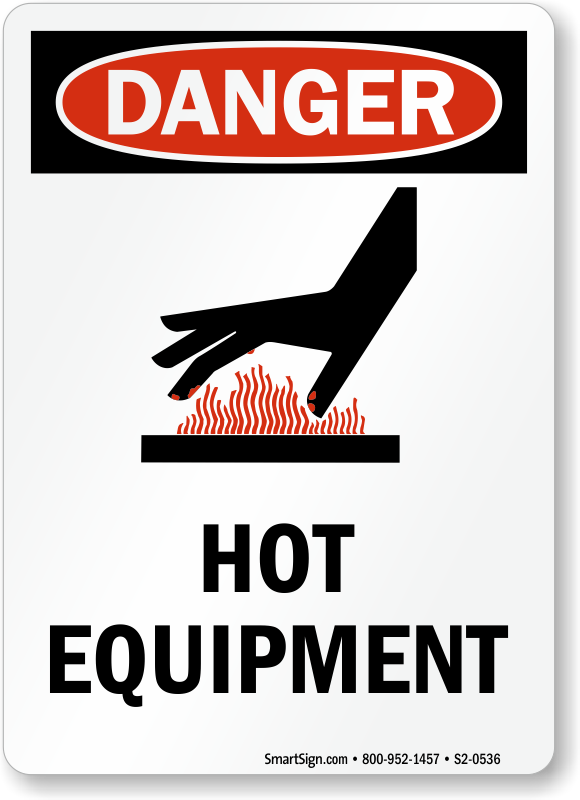 Hot Equipment OSHA Danger Vertical Sign