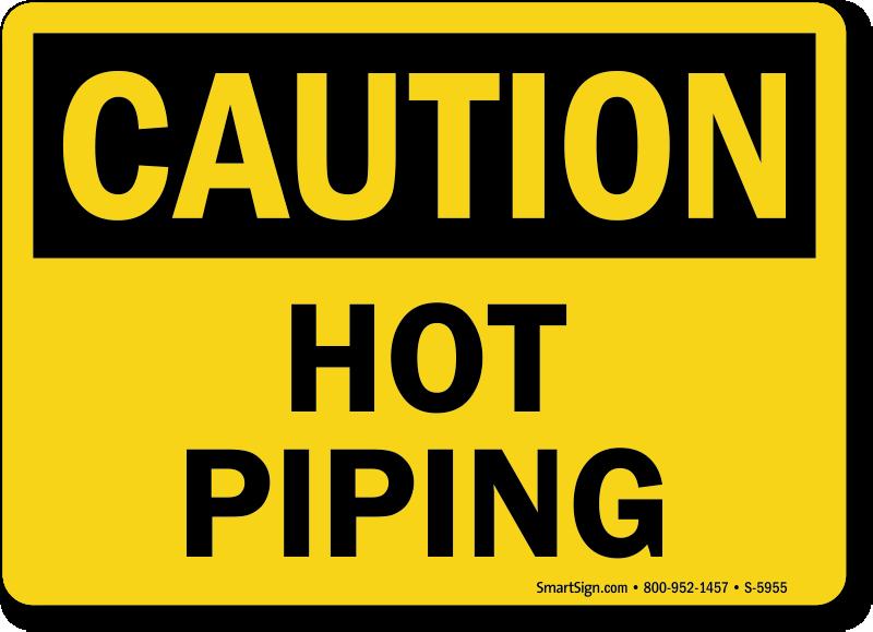 Hot Piping OSHA Caution Sign