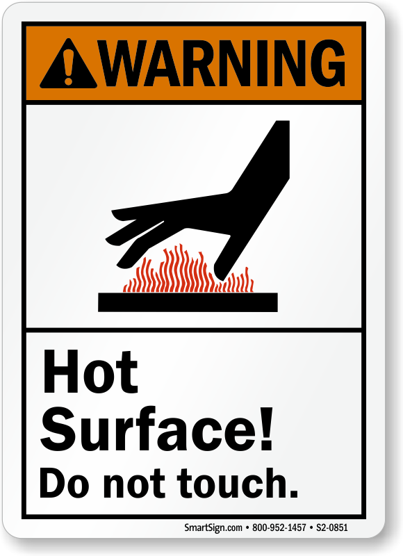 Hot Surface Do Not Touch ANSI Warning Sign