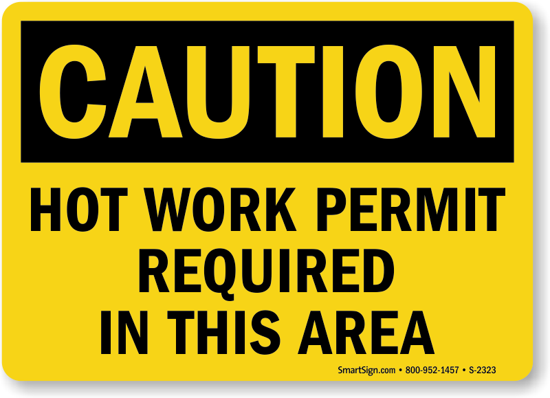 Hot work area permit signs mysafetysign hot work area signs pronofoot35fo Gallery