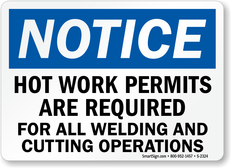 hot works permit template - hot work area signs hot work permit signs